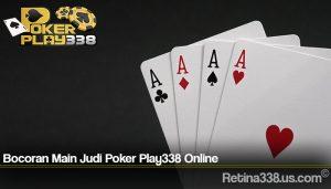 Bocoran Main Judi Poker Play338 Online