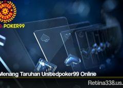 Cara Menang Taruhan Unitedpoker99 Online
